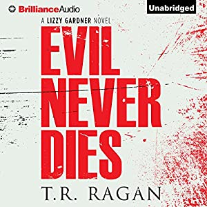 Evil Never Dies Audiobook