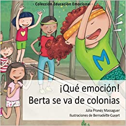 Qué emoción! Berta se va de colonias (Cuentos educación ...