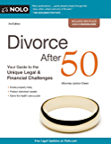 Divorce After 50: Your Guide to the Unique Legal and Financial Challenges
