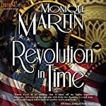 Revolution in Time: Out of Time, Book 10 | Monique Martin