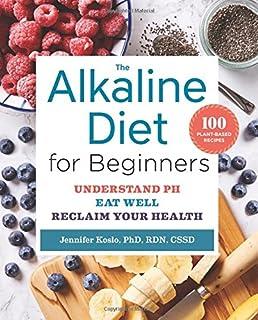 The acid alkaline diet for optimum health restore your health by the alkaline diet for beginners understand ph eat well and reclaim your health forumfinder Gallery