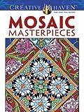 Creative Haven Mosaic Masterpieces Coloring Book (Creative Haven Coloring Books)