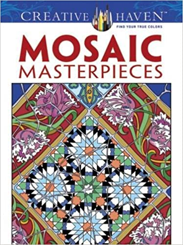 Creative Haven Mosaic Masterpieces Coloring Book Books Marty Noble 9780486497488 Amazon