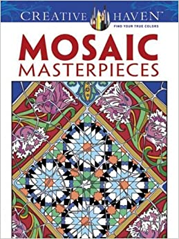 creative haven mosaic masterpieces coloring book creative haven coloring books - Creative Haven Coloring Books