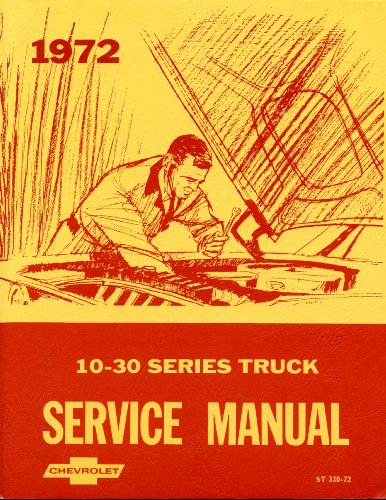 - 1972 Chevrolet 10-30 Series Truck Service Manual