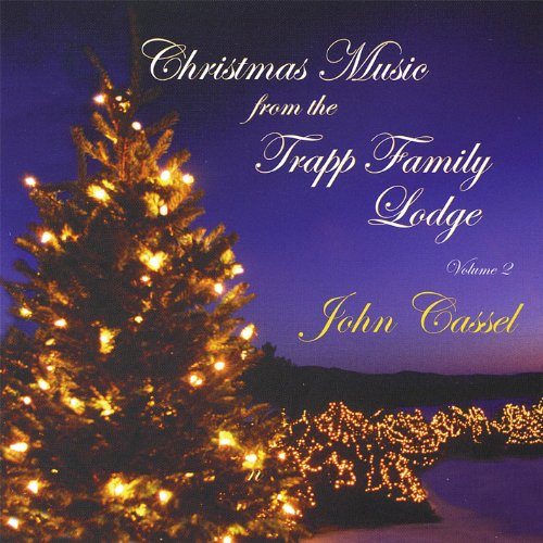 Christmas Music From the Trapp Family Lodge, Vol. Two (Song Christmas Lodge)