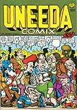 UNEEDA COMIX. The Artistic Comic!