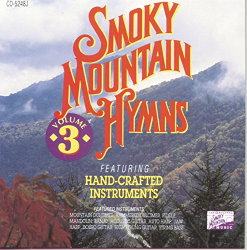 Smoky Mountain Hymns, Vol. 3 by CD