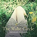 The Mahé Circle Audiobook by Georges Simenon, Sian Reynolds - Translator Narrated by Philip Bird