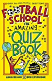 Football School: The Amazing Quiz Book