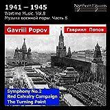 Popov: Wartime Music, Vol. 8: Symphony No. 2