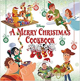 Merry Christmas Image.A Merry Christmas Cookbook Disney Book Group Disney