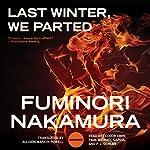 Last Winter, We Parted | Fuminori Nakamura