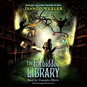 The Forbidden Library: The Forbidden Library, Book 1 Audiobook