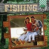 Fishing (Outdoor Adventure!)