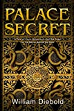 img - for Palace Secret: A Tale of Love, Adventure and the Quest for the Secret Behind the Door (Valley of the Queen) book / textbook / text book