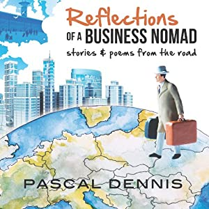 Reflections of a Business Nomad Audiobook