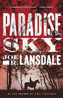 Paradise Sky by [Lansdale, Joe R.]