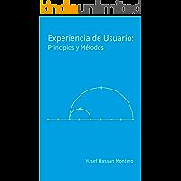 Experiencia de Usuario: Principios y Métodos
