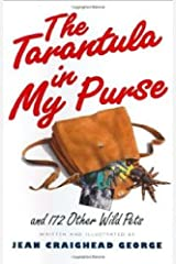 The Tarantula in My Purse: and 172 Other Wild Pets Kindle Edition