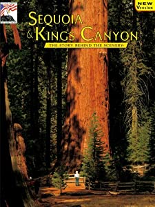 By William C. Tweed - Sequoia & Kings Canyon: The Story Behind the Scenery (Revised) (1997-03-16) [Paperback]