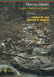 Marine Debris : Sources, Impacts, and Solutions, , 1461384885