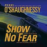 Show No Fear: A Nina Reilly Novel | Perri O'Shaughnessy
