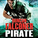 Pirate: John Stratton, Book 7 Audiobook by Duncan Falconer Narrated by Jonathan Keeble