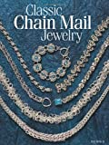 Classic Chain Mail Jewelry, Sue Ripsch, 0871164078