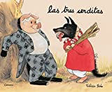 img - for Las Tres Cerditas/ The Three Little Pigs (Spanish Edition) by Frederic Stehr (2001-01-03) book / textbook / text book