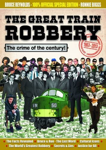 Read Online The Great Train Robbery 50th Anniversary:1963-2013 pdf epub