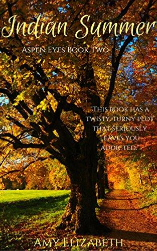 Indian Summer (Aspen Eyes Book 2) by [Elizabeth, Amy]