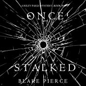 Once Stalked: A Riley Paige Mystery, Book 9 | Blake Pierce