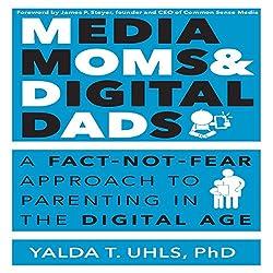 Media Moms and Digital Dads