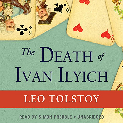 The Death of Ivan Ilyich (Library Edition) by Blackstone Audio, Inc.