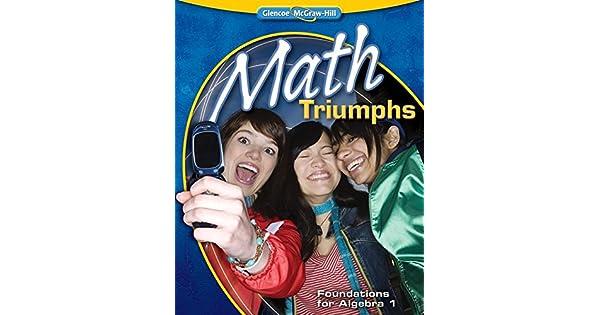 Math Triumphs Foundations for Algebra 1 Teacher Edition Glencoe McGraw-Hill 2010