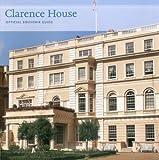 Clarence House, Jonathan Marsden, 1857597605