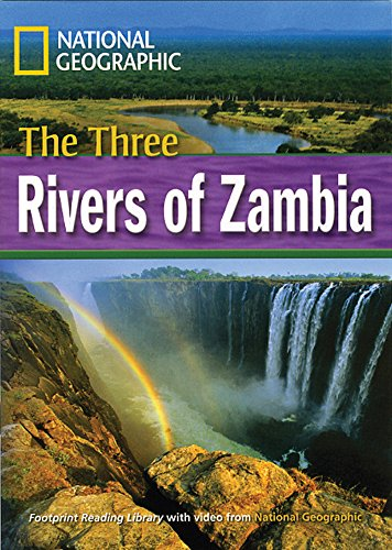 The Three Rivers of Zambia: Footprint Reading Library 4 (Footprint Reading Library: Level 4)...