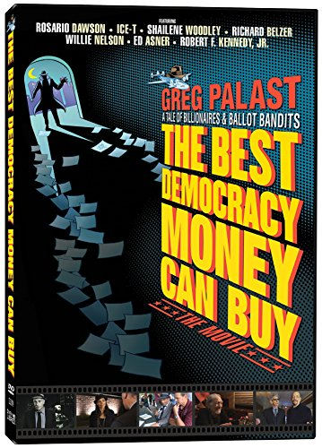 The Best Democracy Money Can Buy -  DVD, Greg Palast, Rosario Dawson