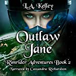 Outlaw Jane (Rimrider Adventures) (Volume 2) | L. A. Kelley