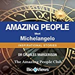 Meet Michelangelo: Inspirational Stories | Charles Margerison