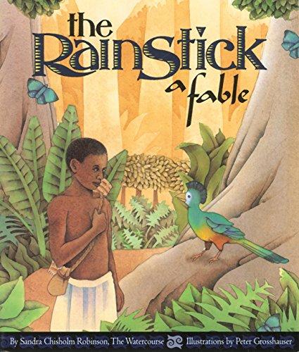 Traditional Rainstick - The Rainstick, A Fable