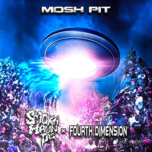 Mosh Pit (feat. Fourth Dimension)