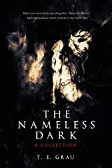 The Nameless Dark: A Collection Paperback