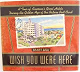 Wish You Were Here, Barry Zaid, 0517580098