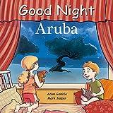 Good Night Aruba (Good Night Our World)