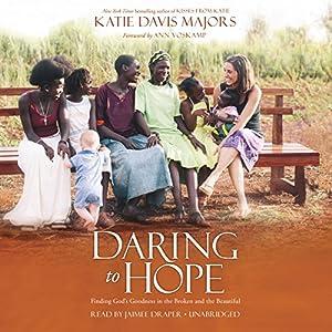 Daring to Hope Audiobook