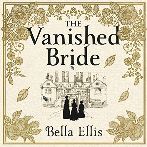 The Vanished Bride: The Brontë Mysteries