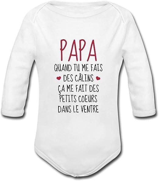 Papa Quand Tu Me Fais des C/âlins Body B/éb/é Bio Manches Courtes