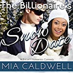 The Billionaire's Snow Date | Mia Caldwell